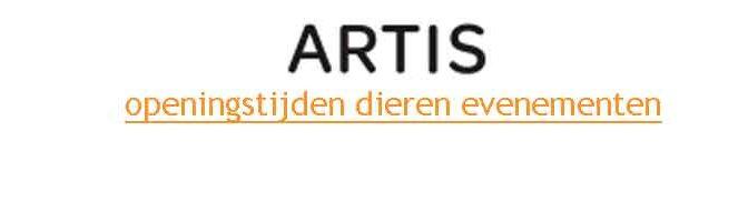 Artis Openingstijden 2018 Dieren Evenementen
