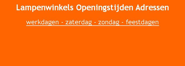 https://allesoveropeningstijden.nl/wp-content/uploads/2018/01/Lampenwinkels-Openingstijden-Adressen-Winkels-Lampen-en-Verlichting.jpg