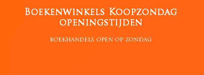 Boekenwinkel Koopzondag Openingstijden