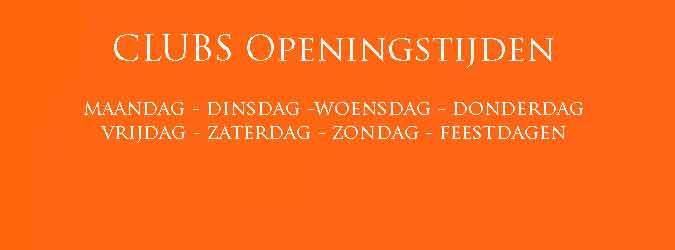 Clubs Openingstijden Bekende Clubs in Nederland