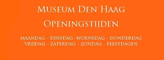 Museum Den Haag Openingstijden