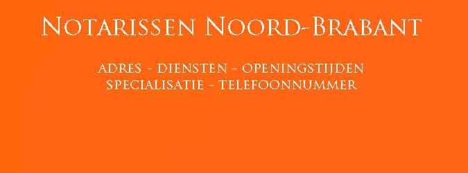 Notarissen Noord-Brabant