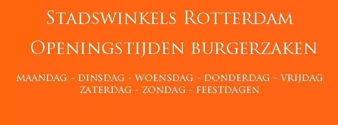 Stadswinkels Rotterdam Openingstijden Burgerzaken