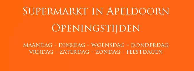 Supermarkt in Apeldoorn Openingstijden en Koopzondag