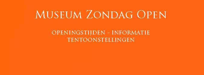 Museum Zondag Open Openingstijden