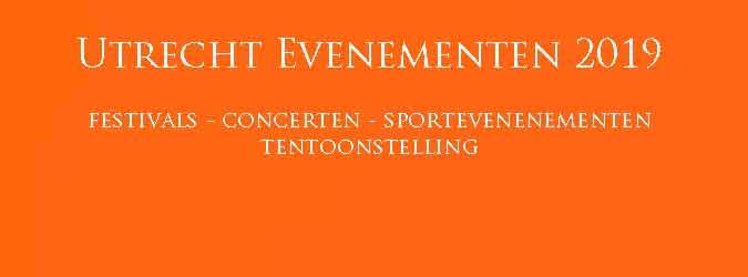 Utrecht Evenementen 2019 Overzicht Festivals Concerten Sportevenementen